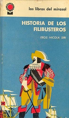 HISTORIA DE LOS FILIBUSTEROS: Eros Nicola Siri