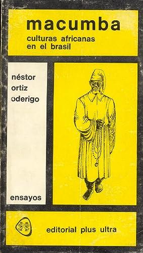 MACUMBA - CULTURAS AFRICANAS EN EL BRASIL -: Nestor Ortiz Oderigo