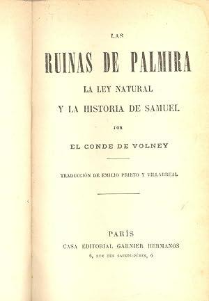 LAS RUINAS DE PALMIRA , LA LEY NATURAL Y LA HISTORIA DE SAMUEL -: Conde de Volney (traduccion de ...