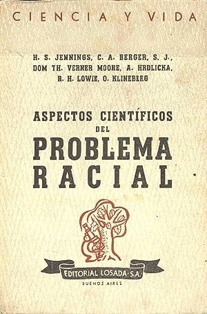 ASPECTOS CIENTIFICOS DEL PROBLEMA RACIAL: H. S. Jennings,