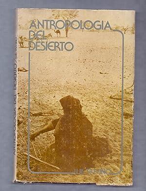 ANTROPOLOGIA DEL DESIERTO - LINEAMIENTO Y SUGERENCIAS PARA EL ESTUDIO DE LAS POBLACIONES HUMANAS EN...