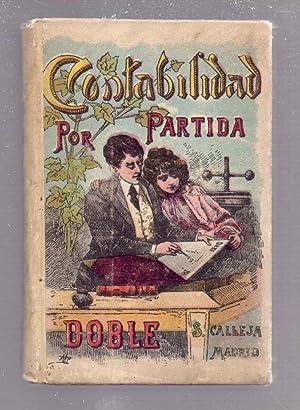 CONTABILIDAD POR PARTIDA DOBLE (OBRA PRECEDIDA DE ALGUNAS IDEAS DE DERECHO MERCANTIL CODIGO DE ...