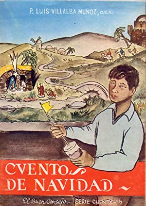 CUENTOS DE NAVIDAD: P. Luis Villalba