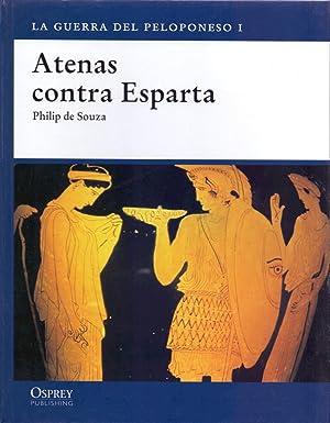 ATENAS CONTRA ESPARTA ( LA GUERRA DEL PELOPONESO I ): Philip de Souza