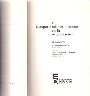 EL COMPORTAMIENTO HUMANO EN LA ORGANIZACION: Edgar F. Huse - James L. Bowditch (Traduccion de ...