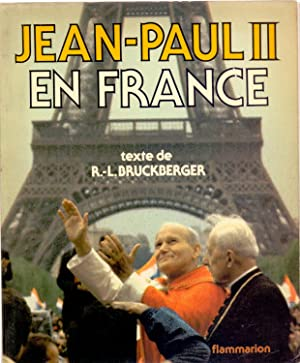JEAN - PAUL II EN FRANCE: R. L. Bruckberger