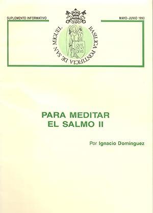 PARA MEDITAR EL SALMO II: Ignacio Dominguez