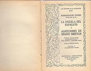 LA ESCUELA DEL PAPAGAYO Y ALUCINACIONES EN: Rabindranath Tagore (Premio