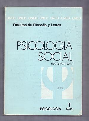 PSICOLOGIA SOCIAL - UNIDAD DIDACTICA I -: Florencio Jimenez Burillo