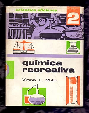QUIMICA RECREATIVA: Virginia L. Mullin