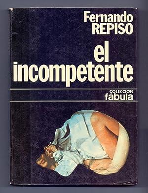 EL INCOMPETENTE: Fernando Repiso