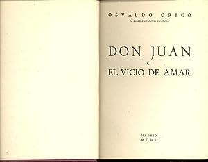DON JUAN O EL VICIO DE AMAR: Osvaldo Orico