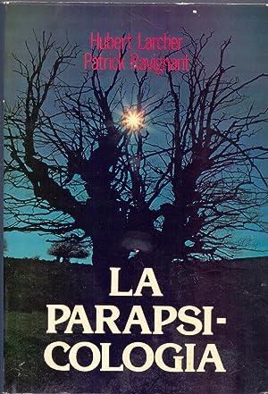 LA PARAPSICOLOGIA: Hubert Larcher y Patrick Ravignant