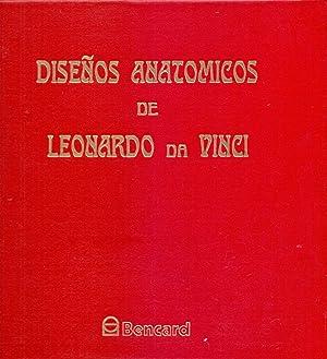 DISEÑOS ANATOMICOS DE LEONARDO DA VINCI: Bencard