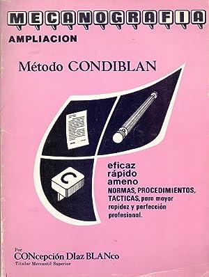 MECANOGRAFIA AMPLIACION- METODO CONDIBLAN (eficaz, rapido, ameno, normas, procedimientos, tacticas ...