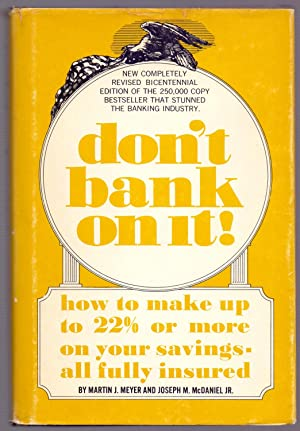 DON'T BANK ON IT (how to make: Martin J. Meyer