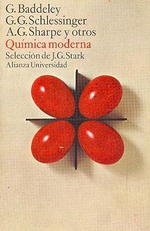 QUIMICA MODERNA (seleccion de j.g.stark): G. Baddeley y otros