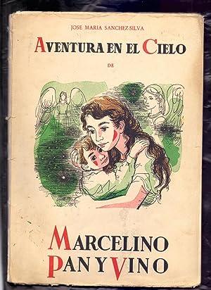 AVENTURA EN EL CIELO DE MARCELINO PAN: Jose Maria Sanchez-Silva