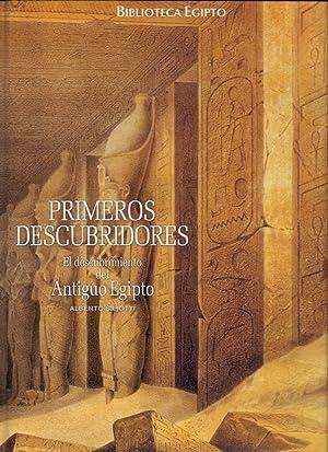 PRIMEROS DESCUBRIDORES, EL DESCUBRIMIENTO DEL ANTIGUO EGIPTO: Alberto Siliotti