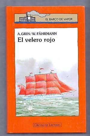 EL VELERO ROJO: A.Grin - W.Fährmann