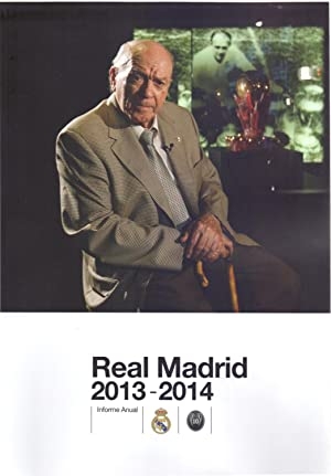 REAL MADRID - INFORME ANUAL 2013-2014: Real Madrid, Club de Futbol