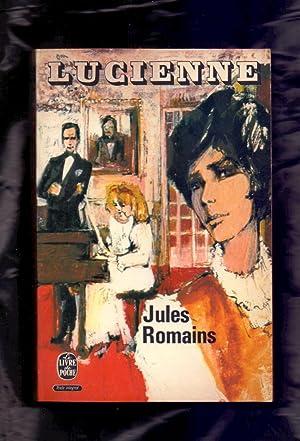 PSYCHÉ * LUCIENNE: Jules Romains