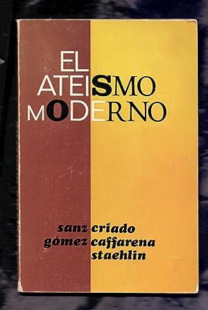 EL ATEISMO MODERNO - ATEISMO CIENTÍFICO - ATEISMO EXISTENCIALISTA - ATEISMO MARXISTA: Luis ...