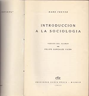 INTRODUCCION A LA SOCIOLOGIA: Hans Freyer (Version
