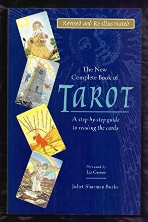 THE NEW COMPLETE BOOK OF TAROT -: Juliet Sharman-Burke /
