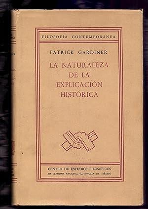 LA NATURALEZA DE LA EXPLICACION HISTORICA: Patrick Gardiner