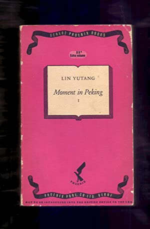 MOMENT IN PEKING I: Lin Yutang