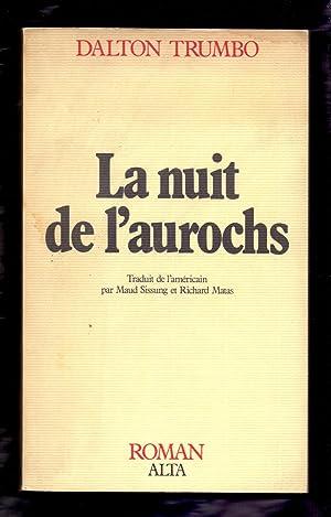LA NUIT DE L'AUROCHS: Dalton Trumbo -