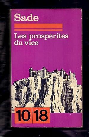 LES PROSPERITES DU VICE: Marquis de Sade