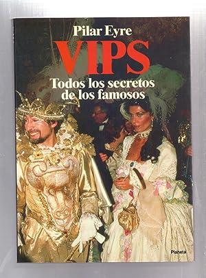 VIPS - TODOS LOS SECRETOS DE LOS FAMOSOS: Pilar Eyre
