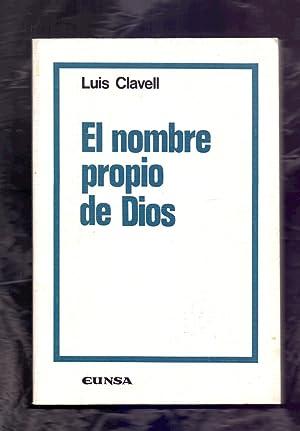 EL NOMBRE PROPIO DE DIOS SEGUN SANTO TOMAS DE AQUINO: Luis Clavell