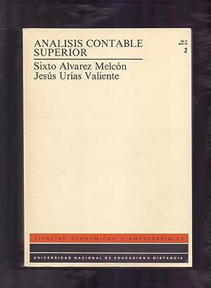 ANALISIS CONTABLE SUPERIOR - UNIDAD DIDACTICA IV -: Sixto Alvarez Melcon / Jesus Urias Valiente