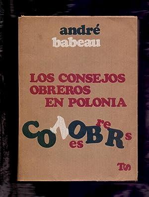 LOS CONSEJOS OBREROS EN POLONIA: Andre Babeau (Prologo