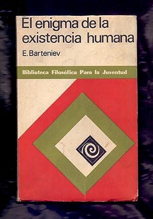 EL ENIGMA DE LA EXISTENCIA HUMANA: Eduard Viktorovich Barteniev