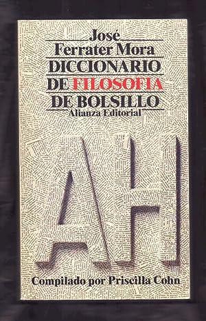 DICCIONARIO DE FILOSOFÍA DE BOLSILLO ( A: José Ferrater Mora