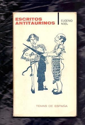 ESCRITOS ANTITAURINOS - EL FLAMENCO - EL CHISPERO: Eugenio Noel