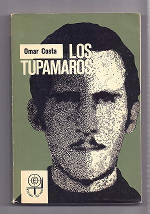 LOS TUPAMAROS: Recopilacion de Omar Costa