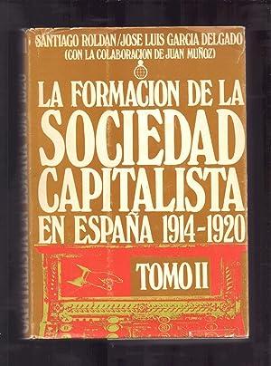 LA FORMACION DE LA SOCIEDAD CAPITALISTA EN: Santiago Rlodan /