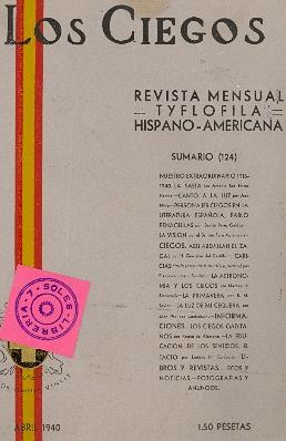 REVISTA MENSUAL TYFLOFILA HISPANO - AMERICANA, ABRIL 1940 - NUMERO EXTRAORDINARIO, SUMARIO (124): ...