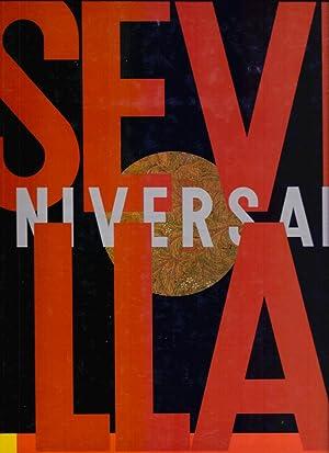 SEVILLA UNIVERSAL - ALGAIDA, EXPO 92 -: Varios Autores