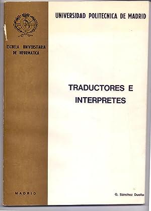 TRADUCTORES E INTERPRETES: Gonzalo Sanchez Dueñas