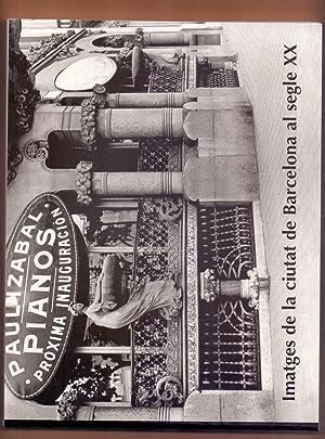 IMATGES DE LA CIUTAT DE BARCELONA AL: Varios Autores