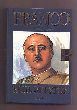 FRANCO - CAUDILLO DE ESPAÑA -: Paul Preston
