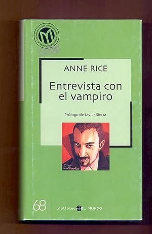 ENTREVISTA CON EL VAMPIRO: Anne Rice - Prólogo de Javier Sierra