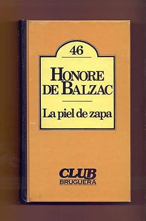 LA PIEL DE ZAPA: Honore de Balzac