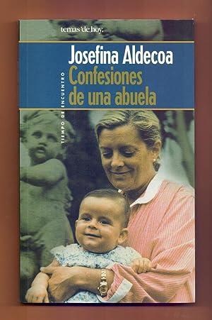 CONFESIONES DE UNA ABUELA: Josefina Aldecoa